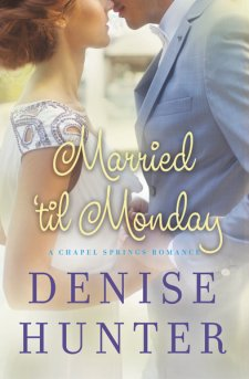Book Review : Married 'til Monday by Denise Hunter