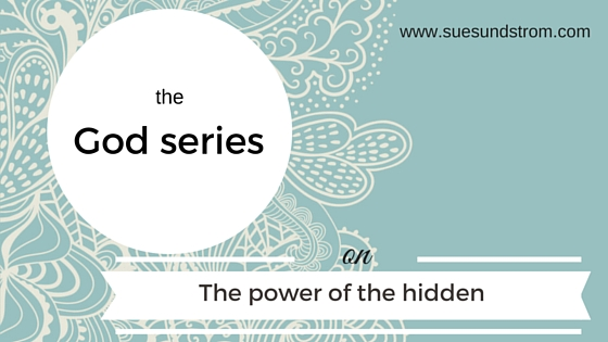 The God Series: The Power of the HIDDEN