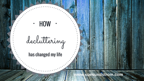 How decluttering has changed my life