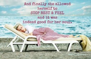 She allowed herself to rest
