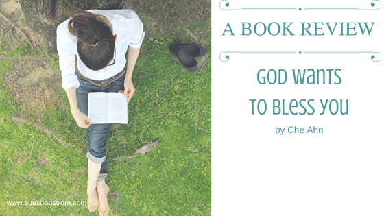 Book Review : God wants to bless you by Che Ahn