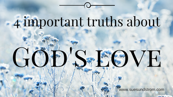 4 Important Truths about God's Love